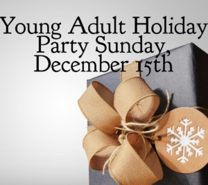 Young Adult Group Holiday Party @ UUFH